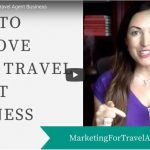 how to improve travel agent business